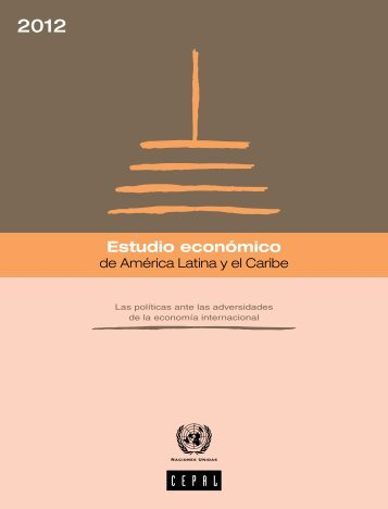 Estudio económico de América Latina y el Caribe 2012