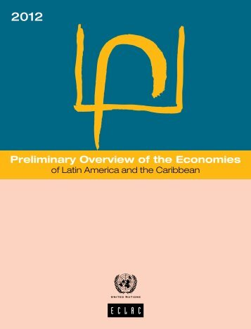 Preliminary Overview of the Economies of Latin America and the Caribbean 2012