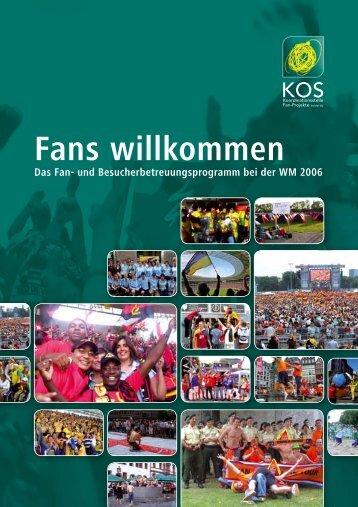 Fans willkommen Das Fan - Koordinationsstelle Fanprojekte