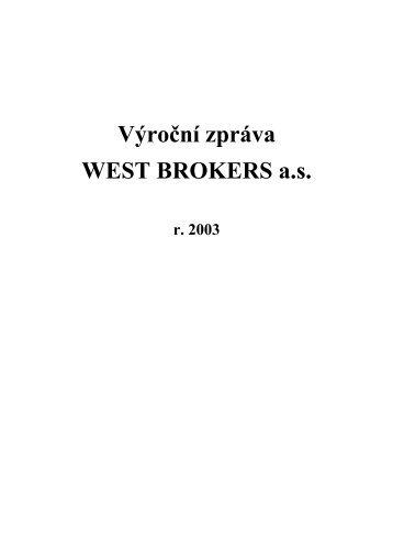 Výroční zpráva 2003 - WEST BROKERS as