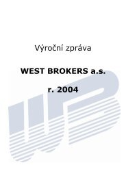 Výroční zpráva WEST BROKERS a.s. r. 2004