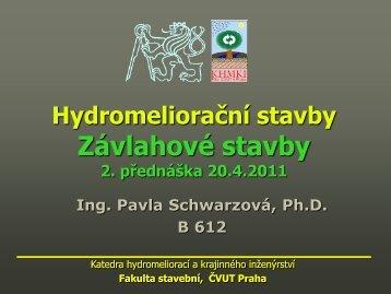Fakulta stavební, ČVUT Praha - Katedra hydromeliorací a ...