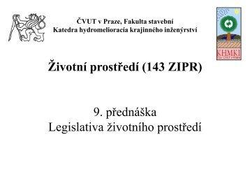 Legislativa životního prostředí - Katedra hydromeliorací a krajinného ...