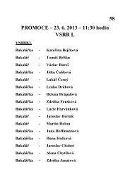 58 PROMOCE – 23. 6. 2013 – 11:30 hodin VSRR L - OIKT