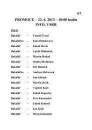 67 PROMOCE – 22. 6. 2013 – 10:00 hodin INFO, VSRR - OIKT