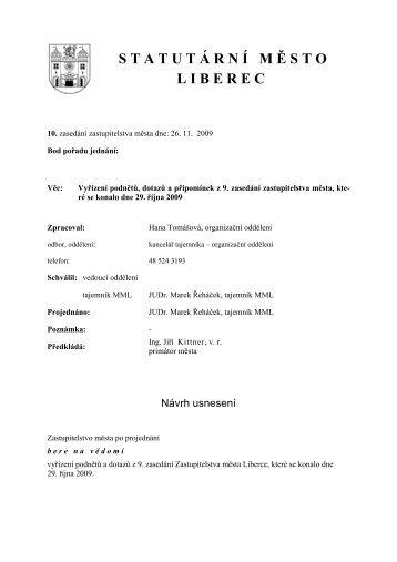 Vyřízení podnětů, dotazů a připomínek z 9. zasedání zastupitelstva ...