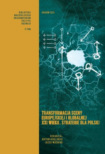 Transformacja sceny europejskiej i globalnej XXI wieku. Strategie
