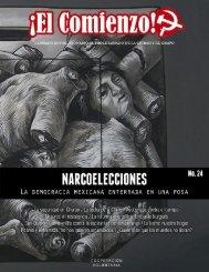 El Comienzo 24: Narcoelecciones, la democracia mexicana enterrada en una fosa.