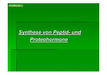 Synthese von Peptid- und Proteohormone - Biochemie-trainings ...