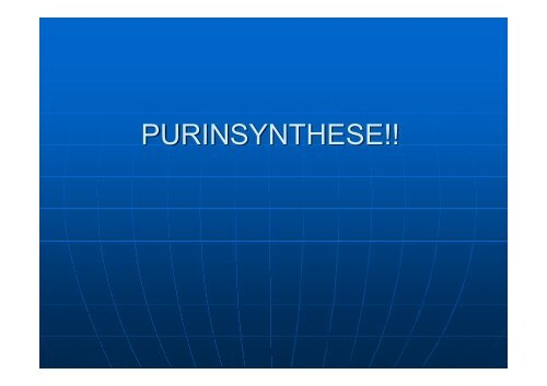 PURINSYNTHESE!! - Biochemie-trainings-camp.de