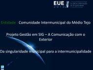 Projecto Gestão em SIG - A Comunicação com o ... - Esri Portugal