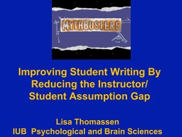Mythbusters! Improving Student Writing By Reducing the Instructor ...