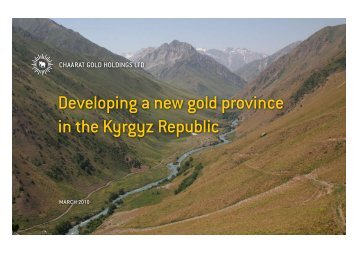 Developing a new gold province in the Kyrgyz Republic