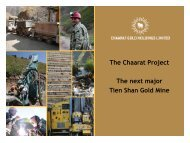 The Chaarat Project The next major Tien Shan Gold Mine