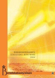 STATISTISKE BERETNING 2004 - Beredskabsstyrelsen