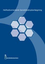 Helhedsorienteret beredskabsplanlægning - Beredskabsstyrelsen