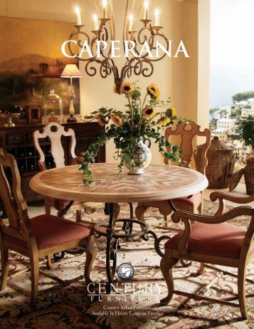 Country Italian Furniture Available In Eleven ... - Century Furniture