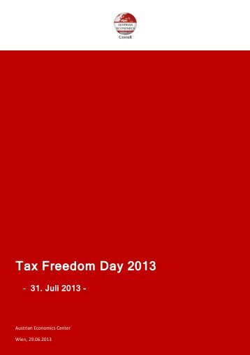 Tax Freedom Day 2013 - Austrian Economics Center