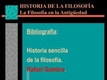 Bibliografía: Historia sencilla de la filosofía. Rafael Gambra.