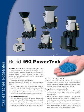 Rapid 150 PowerTech - Rapid Granulator