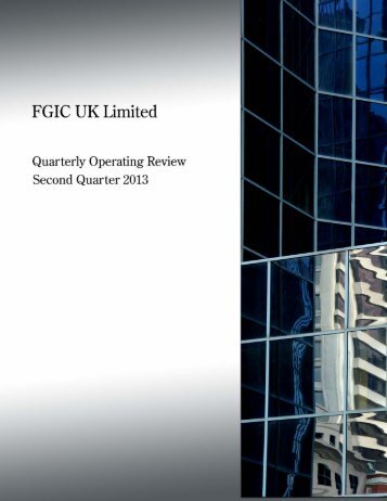 June 30, 2013 FGIC UK Limited Quarterly Operating Review (PDF)