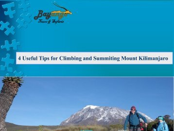 4 Useful Tips for Climbing and Summiting Mount Kilimanjaro