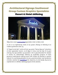 Architectural Signage Southwood Group Custom Graphics Specialists: Resort & Hotel skiltning