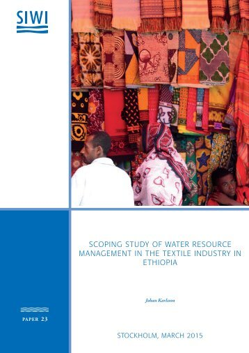 SCOPING STUDY OF WATER RESOURCE MANAGEMENT IN THE TEXTILE INDUSTRY IN ETHIOPIA