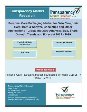 Personal Care Packaging Market for Skin Care, Hair Care, Bath & Shower, Cosmetics and Other Applications - Global Industry Analysis, Size, Share, Growth, Trends and Forecast 2013 – 2019