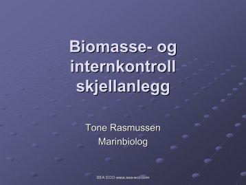 Biomasse- og internkontroll skjellanlegg - BluePlanet AS