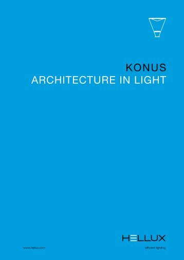 Architecture In Light. Konus. - Hellux GmbH