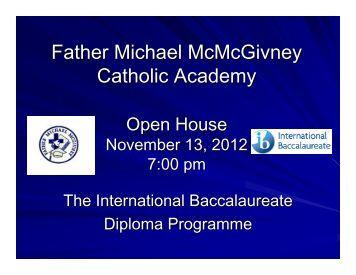 IB Open House 2012.pdf - Father Michael McGivney Catholic ...