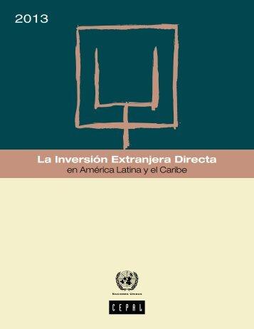 La Inversión Extranjera Directa en América Latina y el Caribe 2013