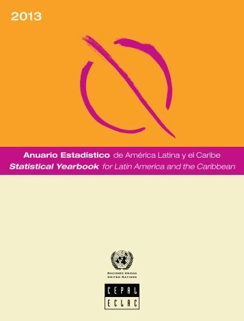 Anuario estadístico de América Latina y el Caribe = Statistical Yearbook for Latin America and the Caribbean 2013