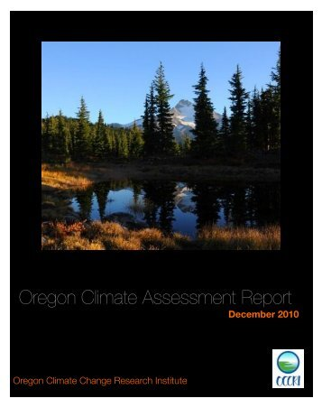 Oregon Climate Assessment Report - Oregon Climate Change ...