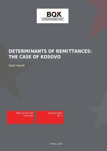 DETERMINANTS OF REMITTANCES: THE CASE OF KOSOVO