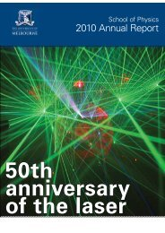 Annual Report 2010.pdf - School of Physics - University of Melbourne