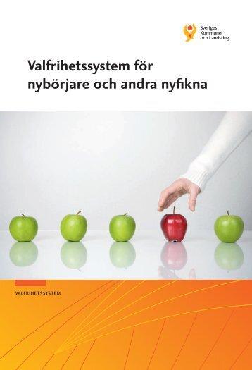 Valfrihetssystem för nybörjare - Webbutik - Sveriges Kommuner och ...