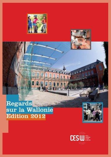 Regards sur la Wallonie - Edition 2012 - Conseil économique et ...