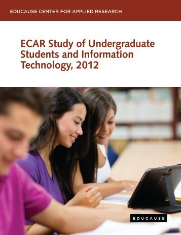 ECAR Study of Undergraduate Students and Information ... - Educause