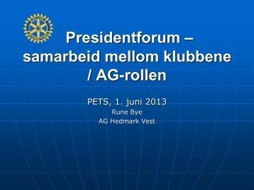 Presidentforum - samarbeid mellom klubbene - Distrikt 2305