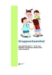 Gruppverksamhet som stöd för barn 7 - 11 år vars föräldrar ...