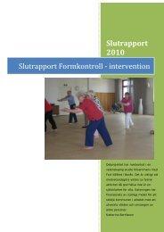 Slutrapport 2010 Slutrapport Formkontroll ... - Marks kommun