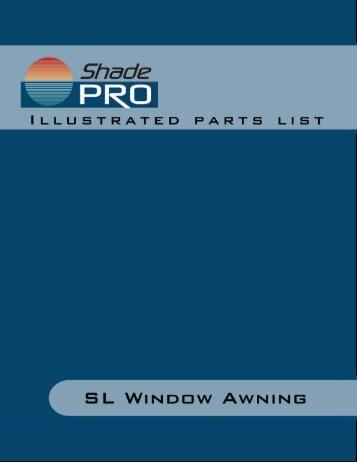 SL Window Awning Illustrated Parts List - ShadePro
