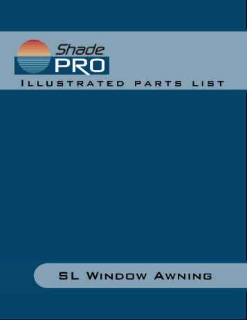 SL Window Awning Illustrated Parts List - ShadePro