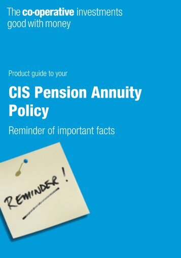 CIS Pension Annuity Policy - The Co-operative Insurance
