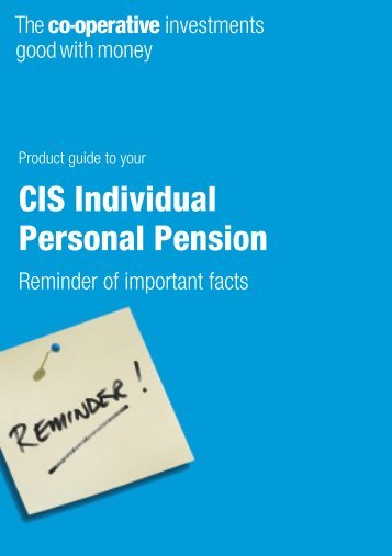 CIS Individual Personal Pension - The Co-operative Insurance