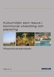 Kulturmiljön som resurs i kommunal utveckling och planering