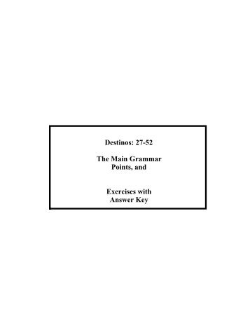 Destinos: 27-52 The Main Grammar Points, and Exercises with ...