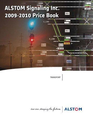 ALSTOM Signaling Inc. 2009-2010 Price Book ALSTOM Signaling ...